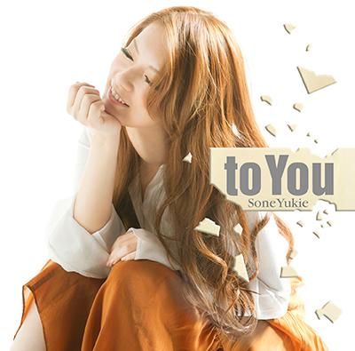【初回限定盤A CD+DVD】to You