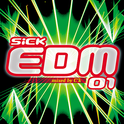SICK EDM 01 mixed by C'k