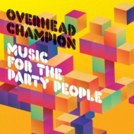 MUSIC FOR THE PARTY PEOPLE