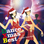 DANCE Xmas BEST 〜Swedish Xmas Style〜