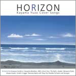 HORIZON〜Kayama Yuzo Cover Songs〜