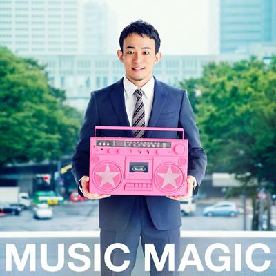 【初回生産限定盤】MUSIC MAGIC