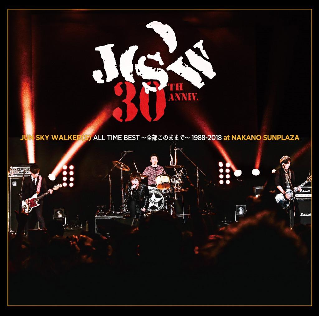 JUN SKY WALKER(S)「ALL TIME BEST~全部このままで~1988-2018@中野サンプラザ 」(2CD)