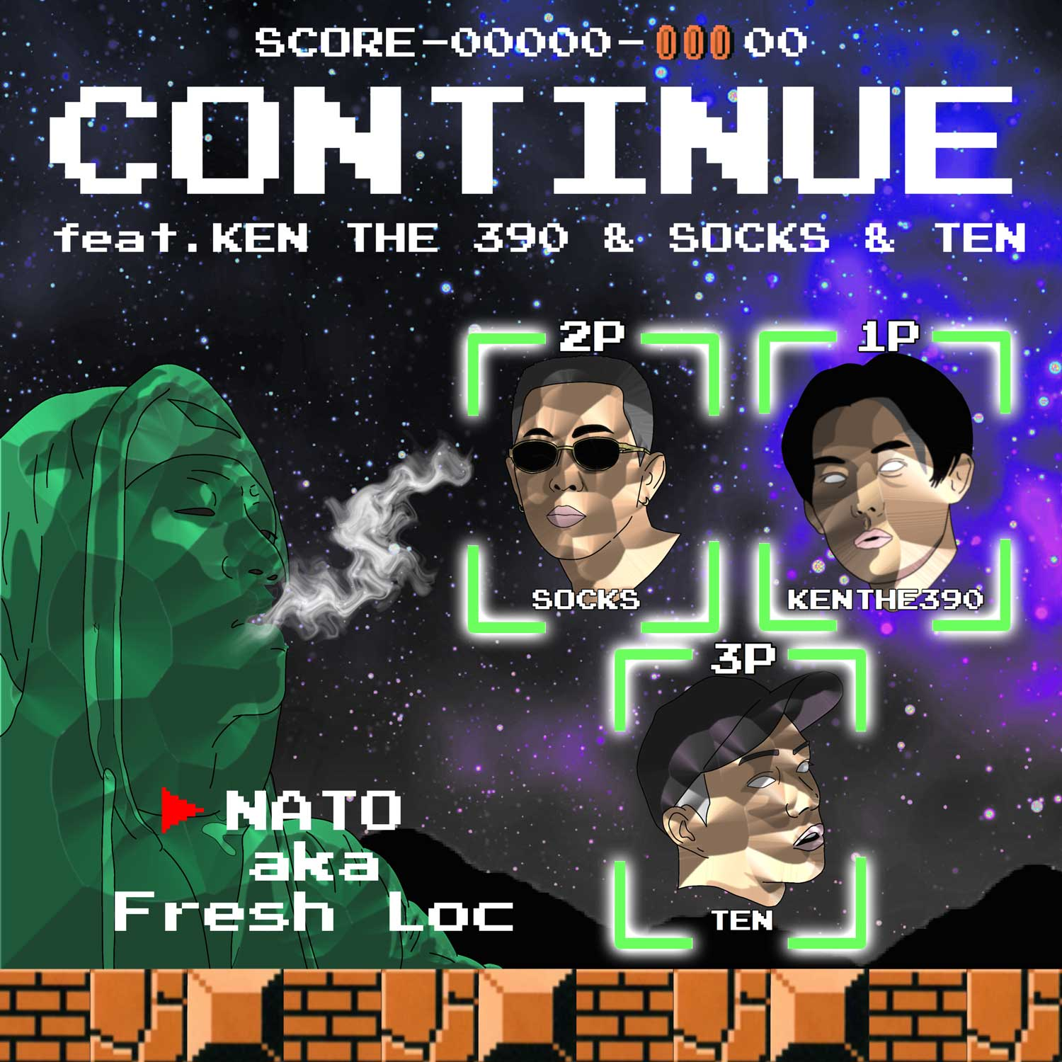 NATO a.k.a. Fresh Loc feat. KEN THE 390,SOCKS,TEN「Continue」