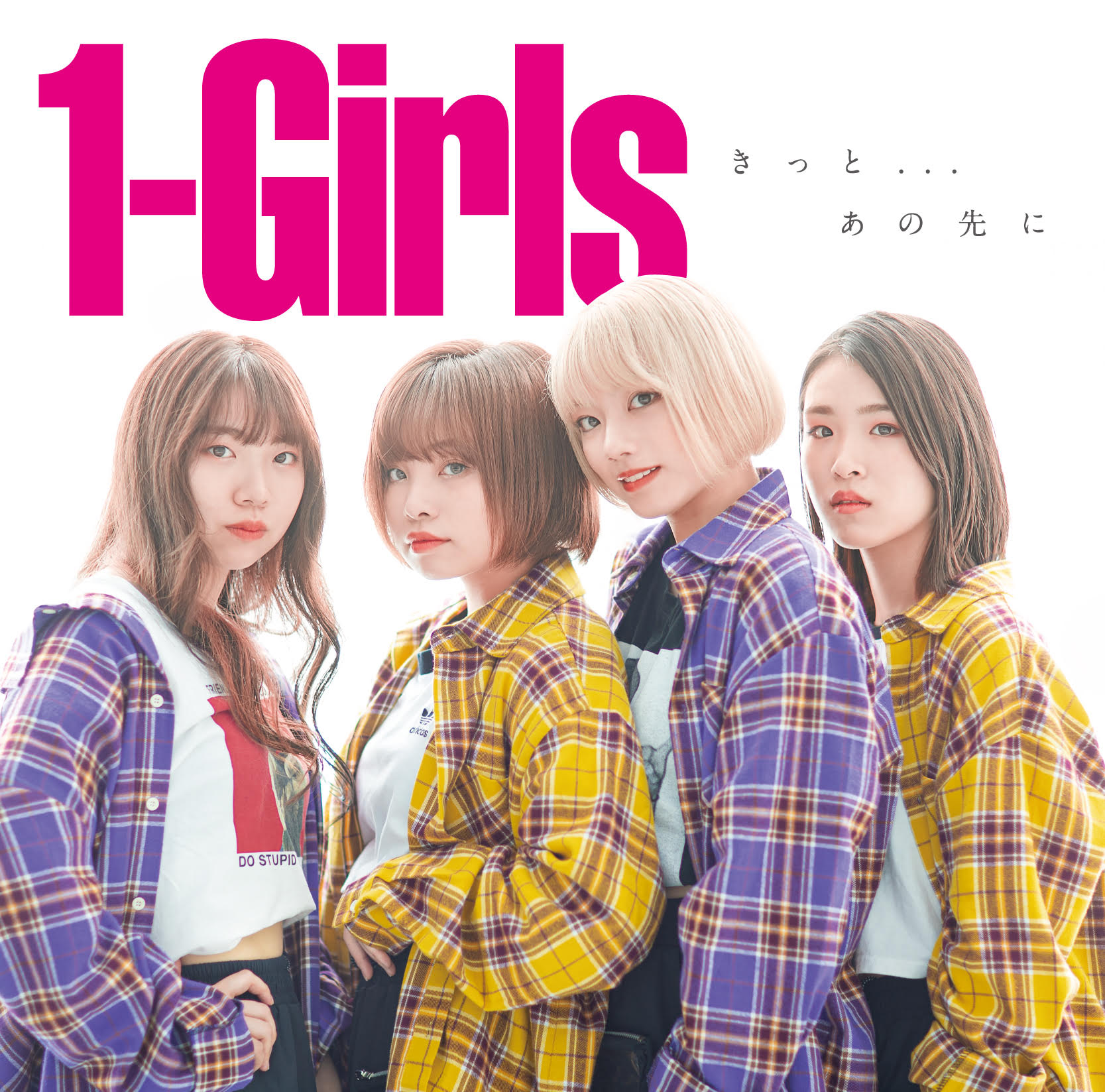 1-Girls Major Debut Single「きっと・・・あの先に」
