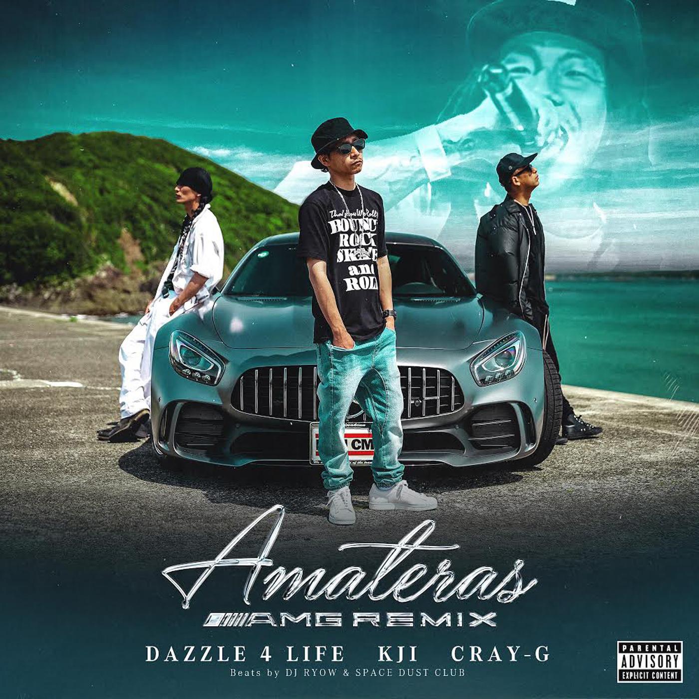 KJI feat. DAZZLE 4 LIFE , CRAY-G「AMATERAS A.M.G REMIX」