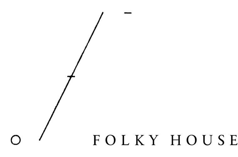 FOLKY HOUSE