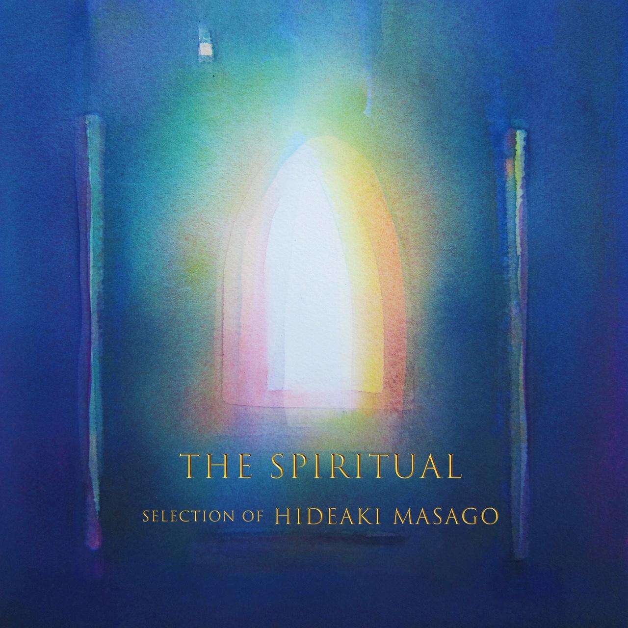 真砂秀朗「The Spiritual Selection of Hideaki Masago」